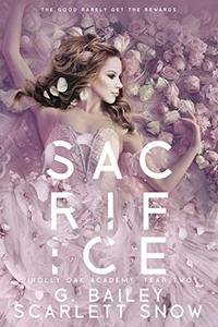 Sacrifice: A Dark High School Romance