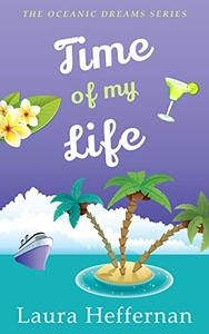 Time of My Life: A Witty, Charming Romantic Comedy