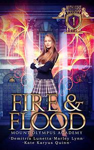 Fire & Flood: Mount Olympus Academy