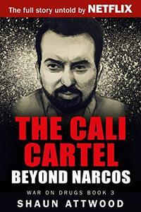 The Cali Cartel: Beyond Narcos