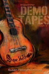 ShapeShifter: The Demo Tapes--Year 4