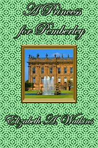 A PRINCESS FOR PEMBERLEY