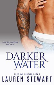 Darker Water: A Friends to Lovers Romance