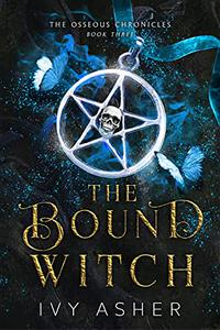 The Bound Witch