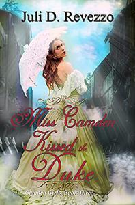 Miss Camden Kissed the Duke