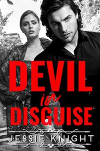 Devil in Disguise (a dark, forbidden, coming of age, slow burn romance with plenty of heat and sizzle, HEA, student and professor break taboos): A Dark, Forbidden Romance