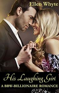 His Laughing Girl A BBW- Billionaire Romance