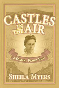 Castles in the Air: A Durant Family Saga