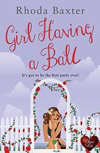 Girl Having a Ball (Choc Lit)