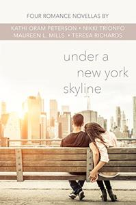 Under a New York Skyline: Four Teen Romance Novellas