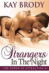 Strangers In The Night: A Sexy, Romantic Series