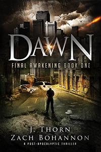 Dawn: Final Awakening Book One