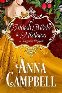 A Match Made in Mistletoe: A Regency Novella