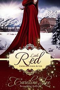 Little Red: an Everland Ever After Tale