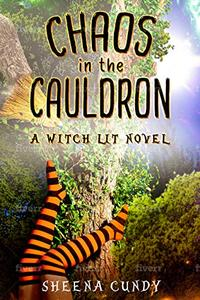 Chaos in the Cauldron: A Magical Romantic Comedy