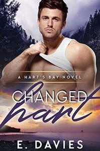 Changed Hart: A Hart's Bay Novel