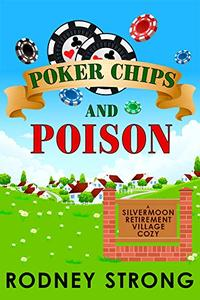 Poker Chips and Poison