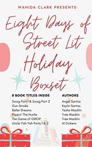 Eight Days of Street Lit Holiday Gift Box Set