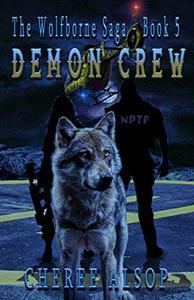 Demon Crew: The Wolfborne Saga Book 5