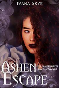 Ashen Escape: A Reverse Harem Romance