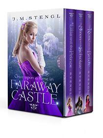 Faraway Castle Box Set: Three Sweet Fairy-Tale Romances