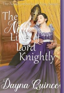 The Nine Lives Of Lord Knightly