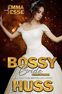 Bossy Bride: Emma and Jesse