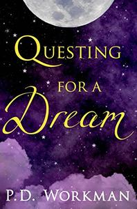 Questing for a Dream