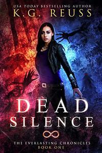 Dead Silence: A Dementon Academy of Magic Novel