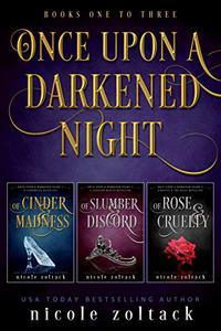 Once Upon a Darkened Night: Books 1-3