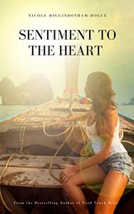 Sentiment to the Heart: 2nd Edition