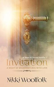 The Invitation: A Night of Misadventures in Love: Riveted series, Book 1