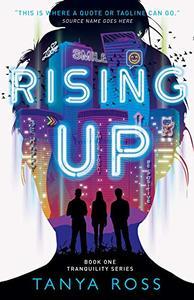 Rising Up: A YA Dystopian Sci-Fi Series