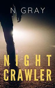 Nightcrawler: The prequel novella to the Dana Mulder Suspense Series