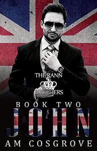 John: The Rann Brothers Trilogy Book Two: Social Rejects Syndicate