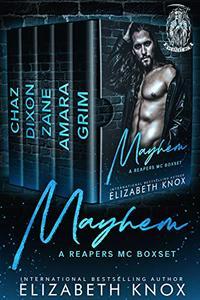 Mayhem: A Reapers MC Boxset