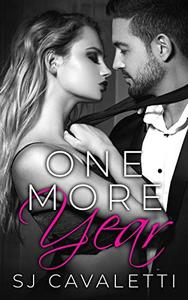 One More Year: Psychologically Stimulating Romance
