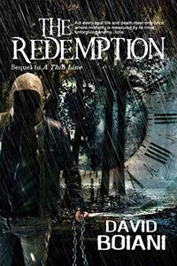 The Redemption: Sequel to A Thin Line