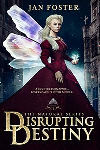 Disrupting Destiny: Forever isn't certain - trust no-one...