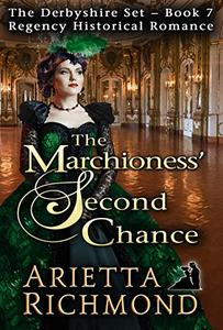 The Marchioness' Second Chance: Regency Historical Romance