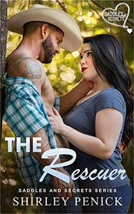 The Rescuer: Saddles and Secrets Series