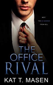The Office Rival: An Enemies-to-Lovers Romance