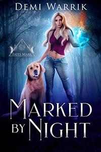 Marked by Night: