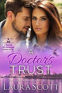 A Doctor's Trust: A Sweet and Emotional Medical Romance