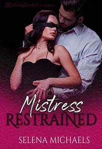 Mistress Restrained