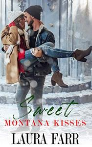 Sweet Montana Kisses