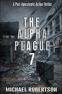 The Alpha Plague 7