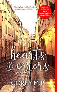 Hearts and Errors: A Novel
