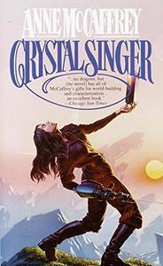 Crystal Singer: A Novel