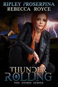 Thunder Rolling: A Reverse Harem Paranormal Romance